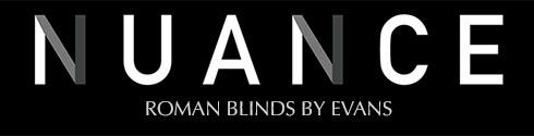NUANCE Roman Blinds by Evans 1:1 & 1:4